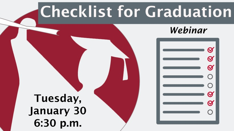 The Checklist for Graduation Webinar graphic features a silhouette of a graduate in cap and gown holding up a degree next to a checklist. Color scheme is grey, red, and black.